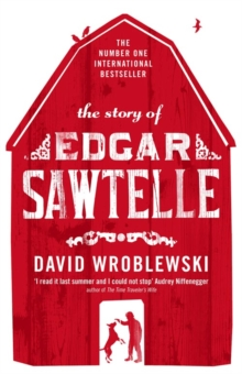 The Story of Edgar Sawtelle, Paperback