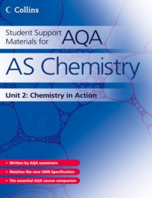 AS Chemistry Unit 2 : Chemistry in Action, Paperback
