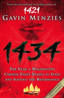 1434 : The Year a Chinese Fleet Sailed to Italy and Ignited the Renaissance, Paperback