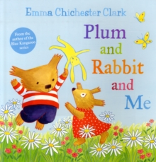 Plum and Rabbit and Me, Paperback