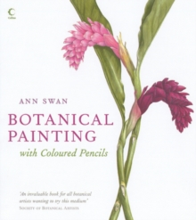 Botanical Painting with Coloured Pencils, Hardback