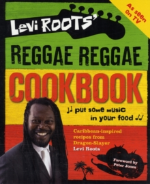 Levi Roots' Reggae Reggae Cookbook, Hardback Book