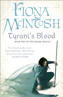 Tyrant's Blood : Book Two of the Valisar Trilogy, Paperback