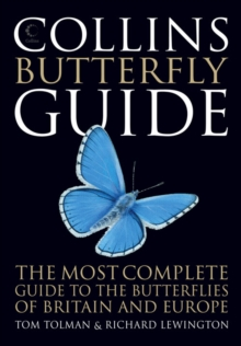 Collins Butterfly Guide : The Most Complete Guide to the Butterflies of Britain and Europe, Paperback