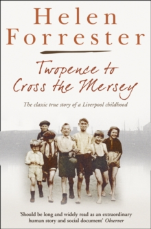Twopence to Cross the Mersey / Liverpool Miss : AND Liverpool Miss, Paperback Book