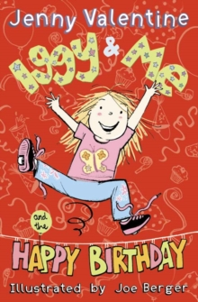 Iggy and Me and the Happy Birthday, Paperback