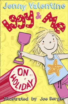 Iggy and Me on Holiday (Iggy and Me, Book 3), Paperback