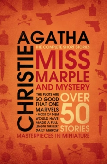 Miss Marple and Mystery : The Complete Short Stories, Paperback