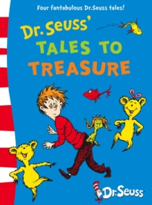 Dr. Seuss' Tales to Treasure, Hardback Book