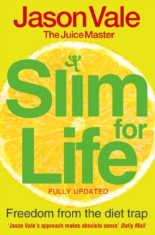 Freedom from the Diet Trap : Slim for Life, Paperback