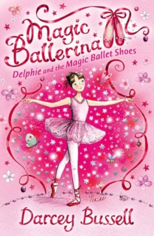 Delphie and the Magic Ballet Shoes, Paperback