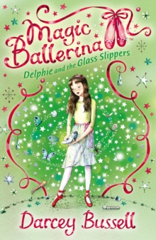 Delphie and the Glass Slippers, Paperback