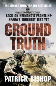 Ground Truth : 3 Para Return to Afghanistan, Paperback