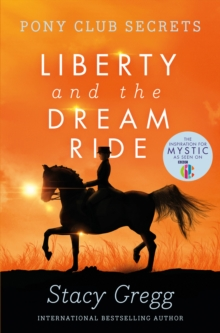 Liberty and the Dream Ride, Paperback