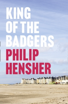 King of the Badgers, Hardback