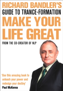 Richard Bandler's Guide to Trance-formation, Paperback
