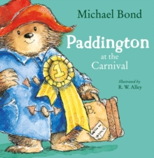 Paddington at the Carnival, Paperback Book