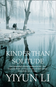 Kinder Than Solitude, Paperback Book