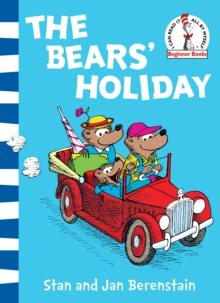 The Bears' Holiday : Berenstain Bears, Paperback Book
