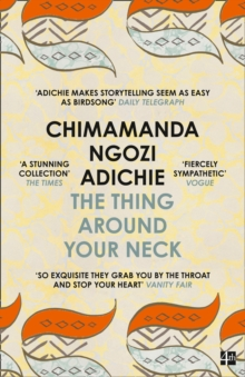 The Thing Around Your Neck, Paperback