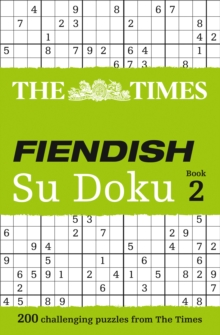 The Times Fiendish Su Doku Book 2 : 200 Challenging Su Doku Puzzles, Paperback