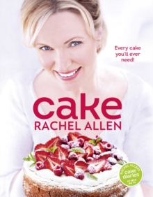 Cake : 200 Fabulous Foolproof Baking Recipes, Hardback