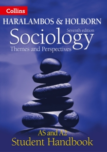Haralambos and Holborn : Sociology Themes and Perspectives Student Handbook: As and A2 Level, Paperback