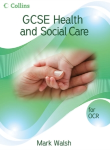 GCSE Health and Social Care : OCR Student Book, Paperback