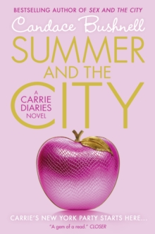 Summer and the City (the Carrie Diaries, Book 2), Paperback