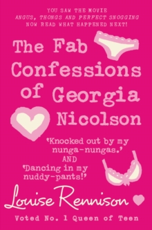 Confessions of Georgia Nicolson : Fab Confessions of Georgia Nicolson (3 and 4): Knocked out by My Nunga-Nungas / Dancing in My Nuddy Pants, Paperback