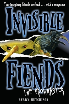 The Crowmaster (Invisible Fiends, Book 3), Paperback
