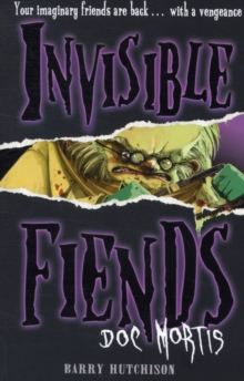 Doc Mortis (Invisible Fiends, Book 4), Paperback Book