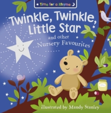Twinkle, Twinkle, Little Star and Other Nursery Favourites, Paperback