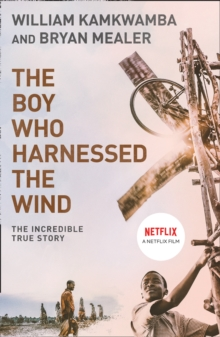 The Boy Who Harnessed the Wind, Paperback