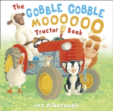 The Gobble Gobble Moooooo Tractor Book, Paperback