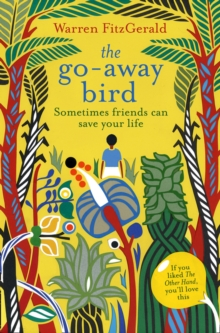 The Go-Away Bird, Paperback