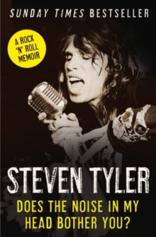 Does the Noise in My Head Bother You? : The Autobiography, Paperback