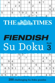 The Times Fiendish Su Doku Book 3 : 200 Challenging Su Doku Puzzles, Paperback