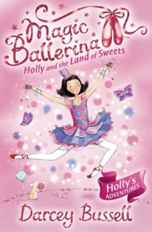 Holly and the Land of Sweets, Paperback Book