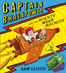 Captain Brainpower and the Mighty Mean Machine, Paperback