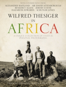 Wilfred Thesiger in Africa, Hardback