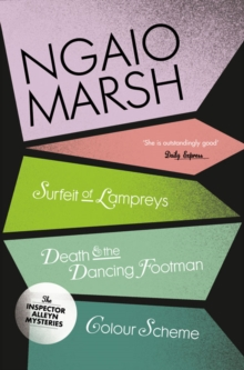 A Surfeit of Lampreys / Death and the Dancing Footman / Colour Scheme, Paperback
