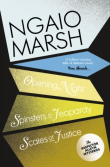 Opening Night : Spinsters in Jeopardy / Scales of Justice WITH Spinsters in Jeopardy, Paperback