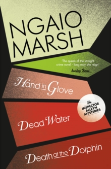 Death at the Dolphin / Hand in Glove / Dead Water (the Ngaio Marsh Collection, Book 8) : WITH Hand in Glove, Paperback