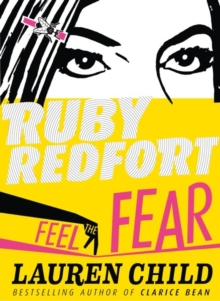 Feel the Fear (Ruby Redfort, Book 4), Hardback