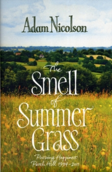 Smell of Summer Grass, Hardback Book