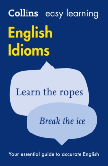 Collins Easy Learning English : Easy Learning English Idioms, Paperback