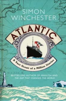 Atlantic : A Vast Ocean of a Million Stories, Paperback