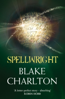 Spellwright: Book 1 of the Spellwright Trilogy (the Spellwright Trilogy, Book 1), Paperback