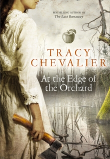 At the Edge of the Orchard, Hardback